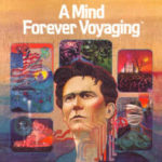 A Mind Forever Voyaging: The Original Political Game